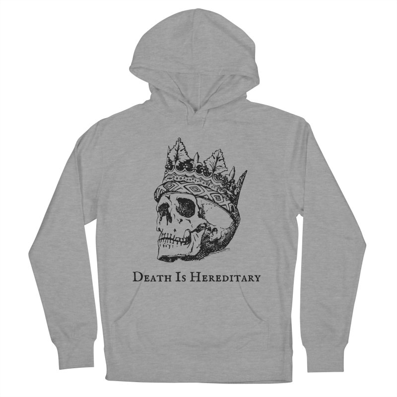 Death Is Hereditary (Black Ink) Men's French Terry Pullover Hoody by Dark Helix's Artist Shop