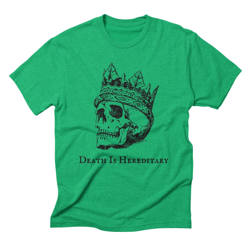 Death Is Hereditary (Black Ink) Men's Triblend T-Shirt by Dark Helix's Artist Shop
