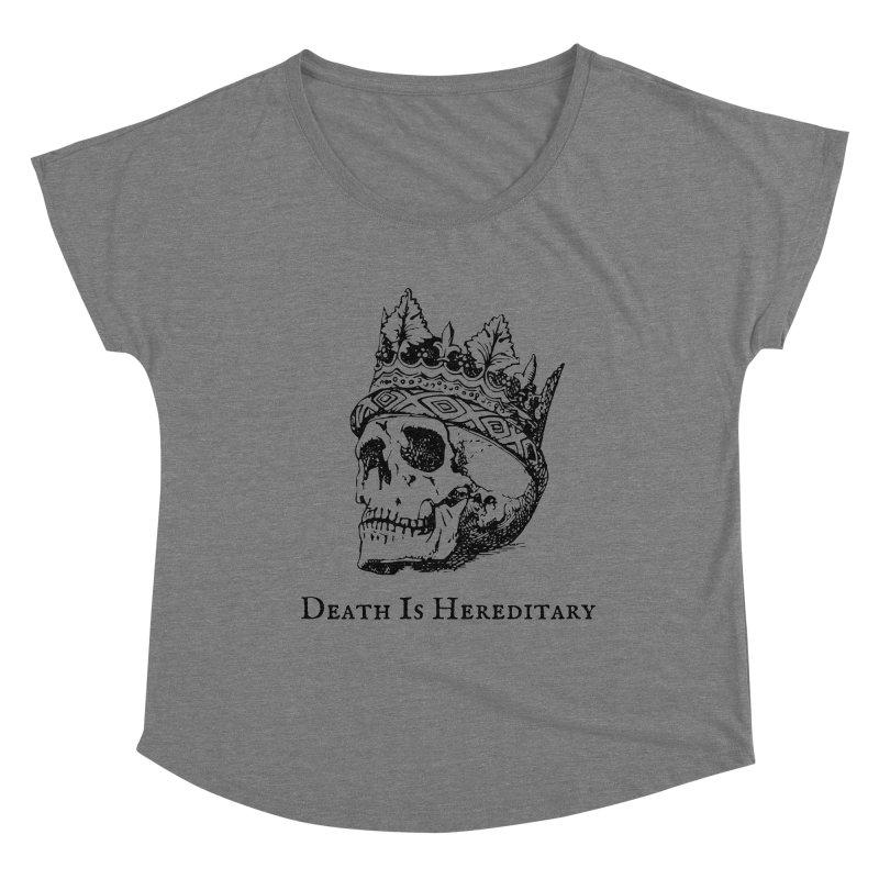 Death Is Hereditary (Black Ink) Women's Scoop Neck by Dark Helix's Artist Shop