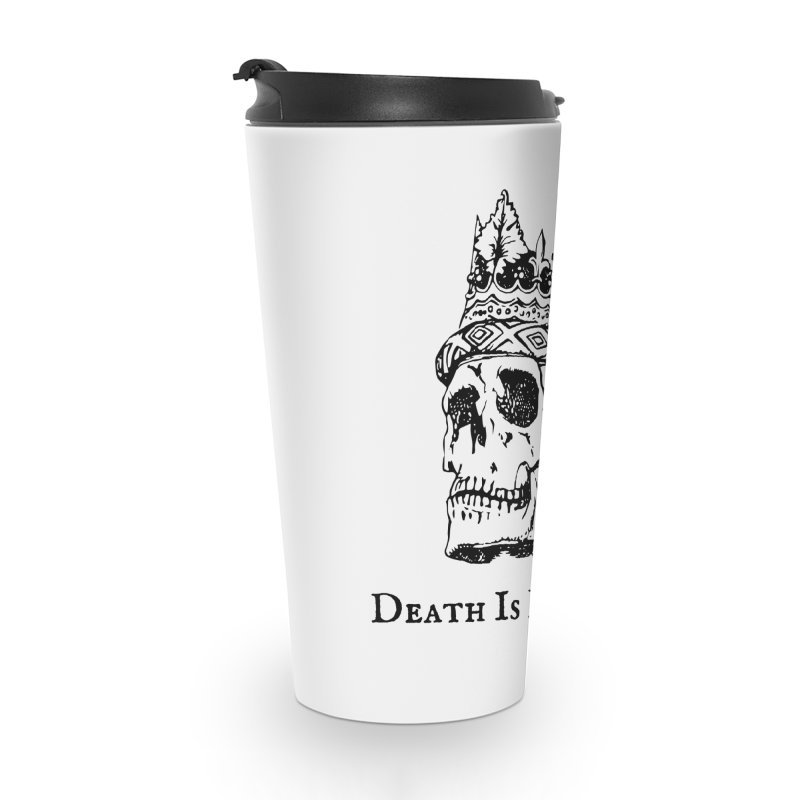 Death Is Hereditary (Black Ink) Accessories Travel Mug by Dark Helix's Artist Shop