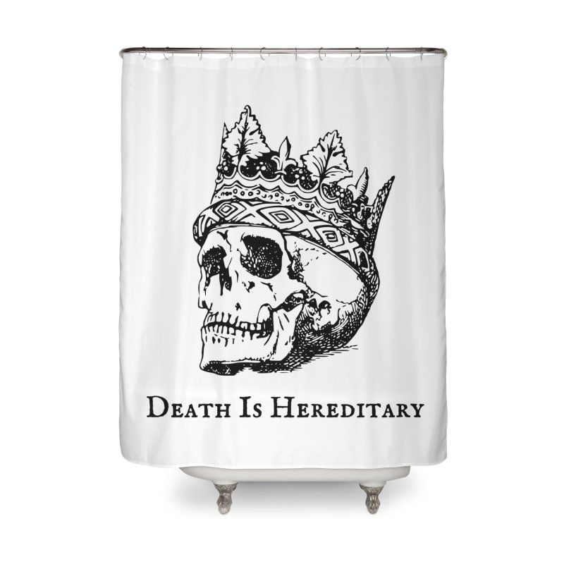 Death Is Hereditary (Black Ink) Home Shower Curtain by Dark Helix's Artist Shop