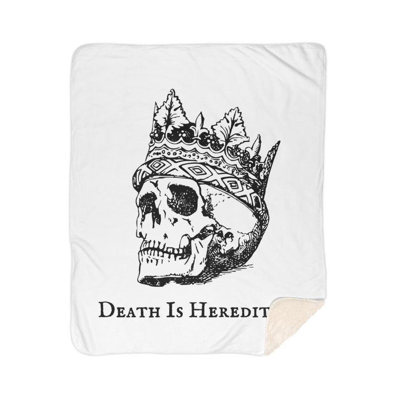 Death Is Hereditary (Black Ink) Home Sherpa Blanket Blanket by Dark Helix's Artist Shop