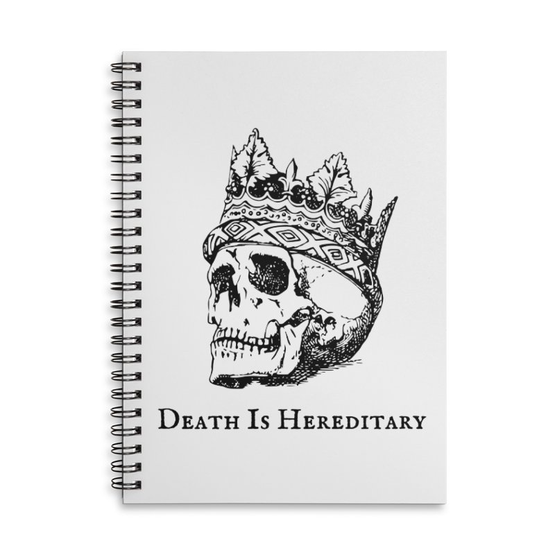 Death Is Hereditary (Black Ink) Accessories Lined Spiral Notebook by Dark Helix's Artist Shop