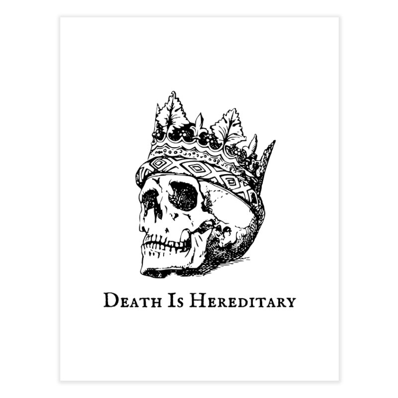Death Is Hereditary (Black Ink) Home Fine Art Print by Dark Helix's Artist Shop