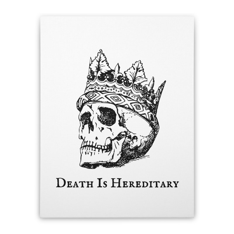 Death Is Hereditary (Black Ink) Home Stretched Canvas by Dark Helix's Artist Shop