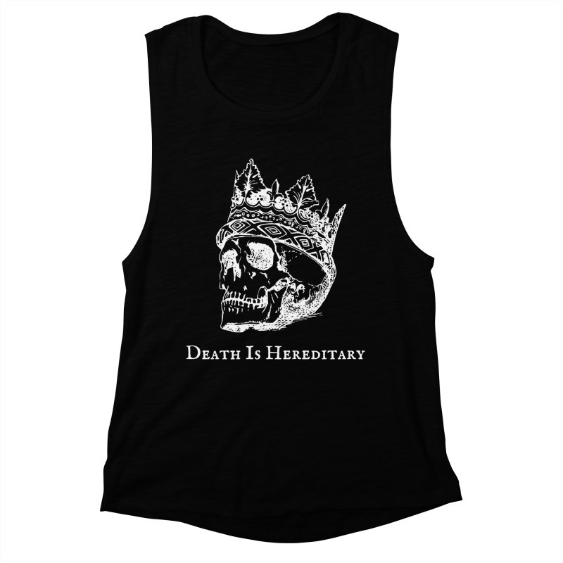 Death Is Hereditary (White Ink) Women's Muscle Tank by Dark Helix's Artist Shop