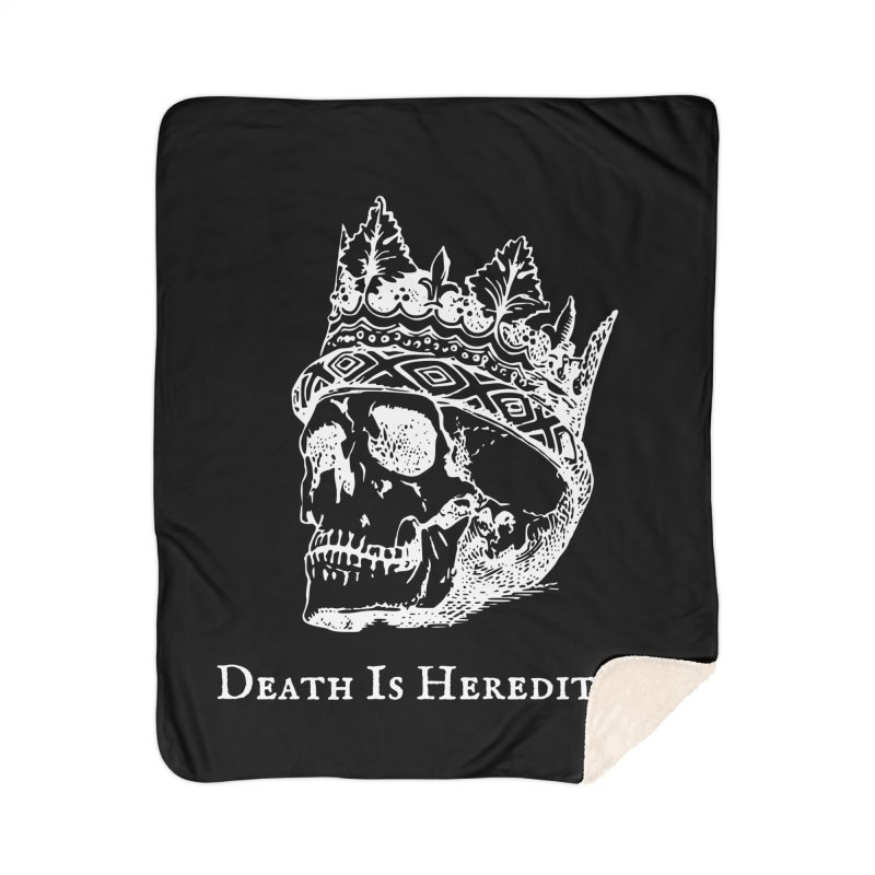 Death Is Hereditary (White Ink) Home Sherpa Blanket Blanket by Dark Helix's Artist Shop
