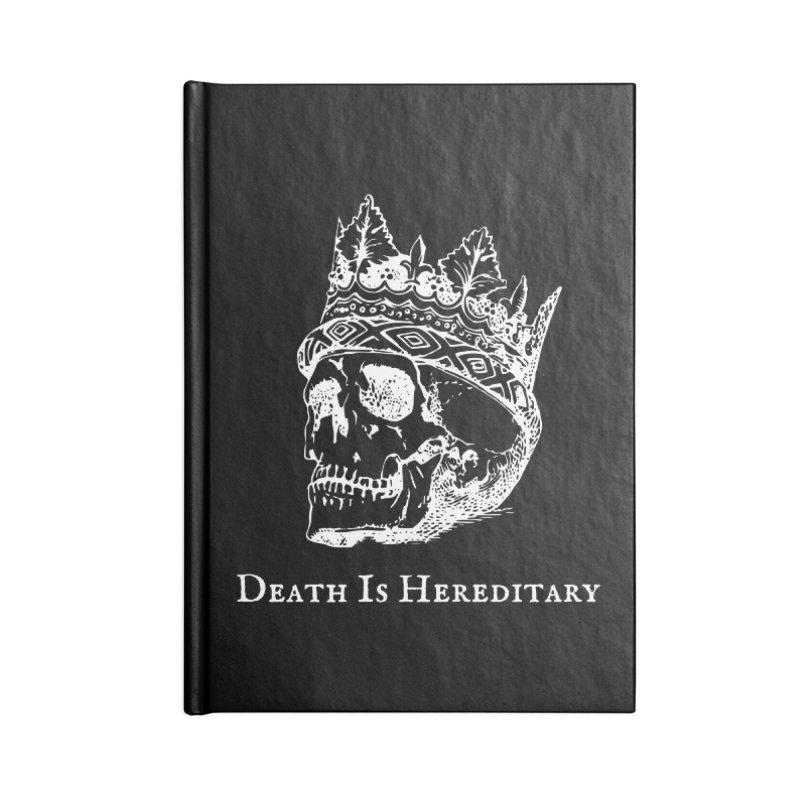 Death Is Hereditary (White Ink) Accessories Blank Journal Notebook by Dark Helix's Artist Shop