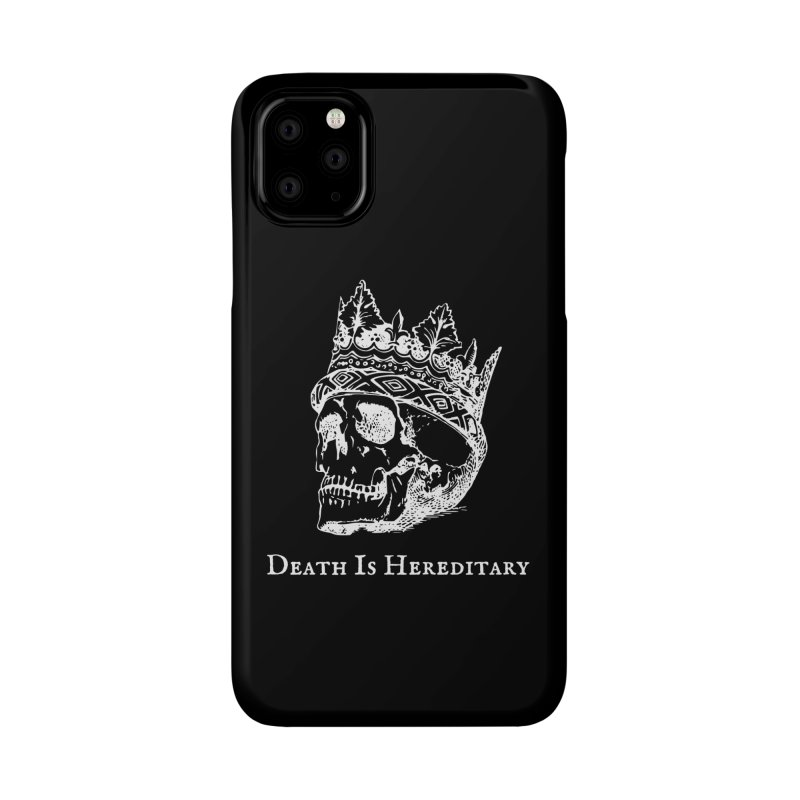 Death Is Hereditary (White Ink) Accessories Phone Case by Dark Helix's Artist Shop