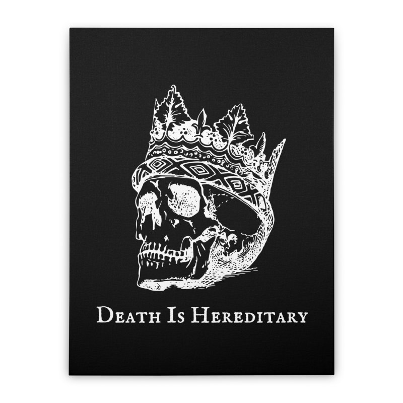 Death Is Hereditary (White Ink) Home Stretched Canvas by Dark Helix's Artist Shop
