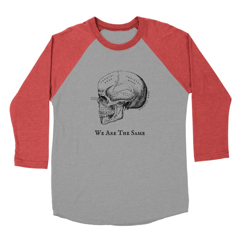 We Are The Same (Black Ink) Women's Baseball Triblend Longsleeve T-Shirt by Dark Helix's Artist Shop