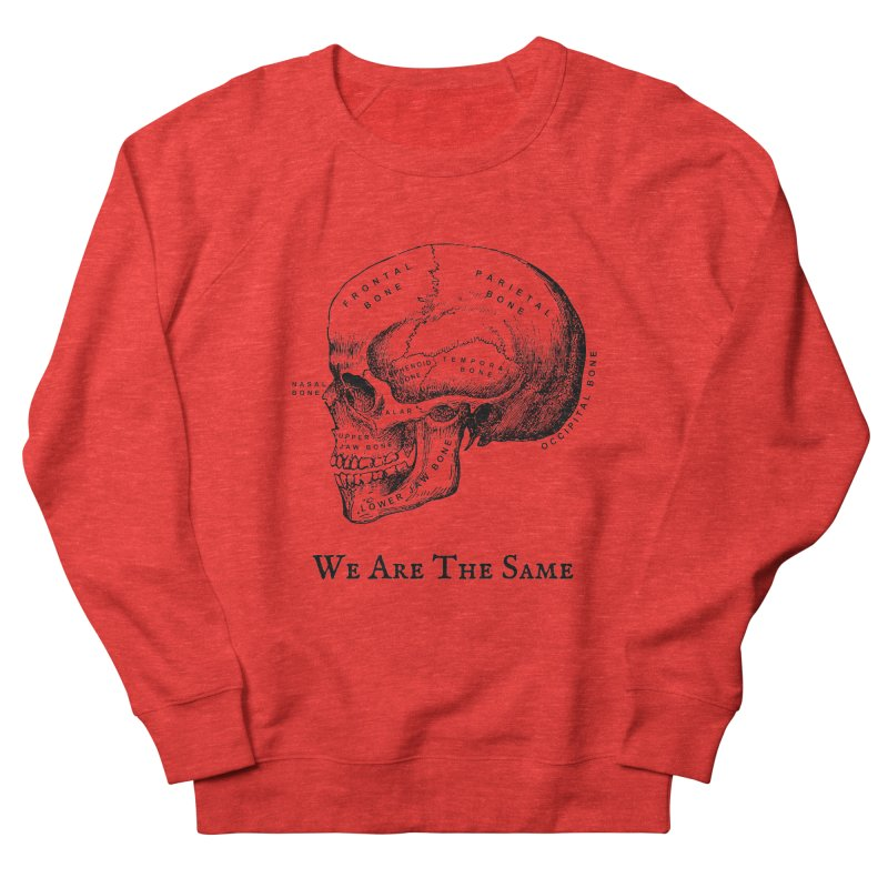 We Are The Same (Black Ink) Women's Sweatshirt by Dark Helix's Artist Shop
