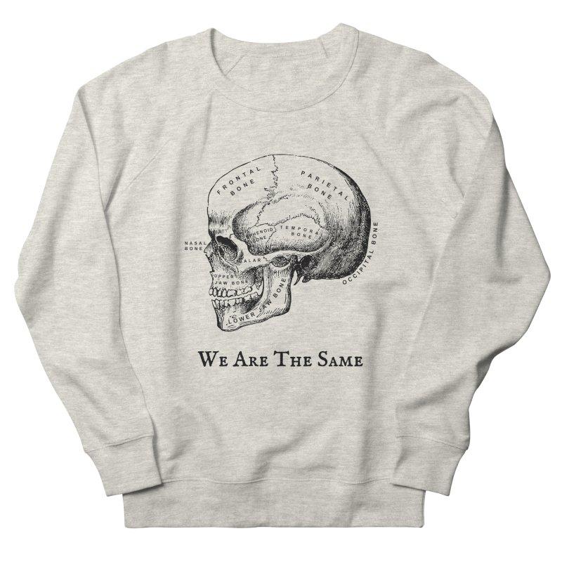 We Are The Same (Black Ink) Men's Sweatshirt by Dark Helix's Artist Shop