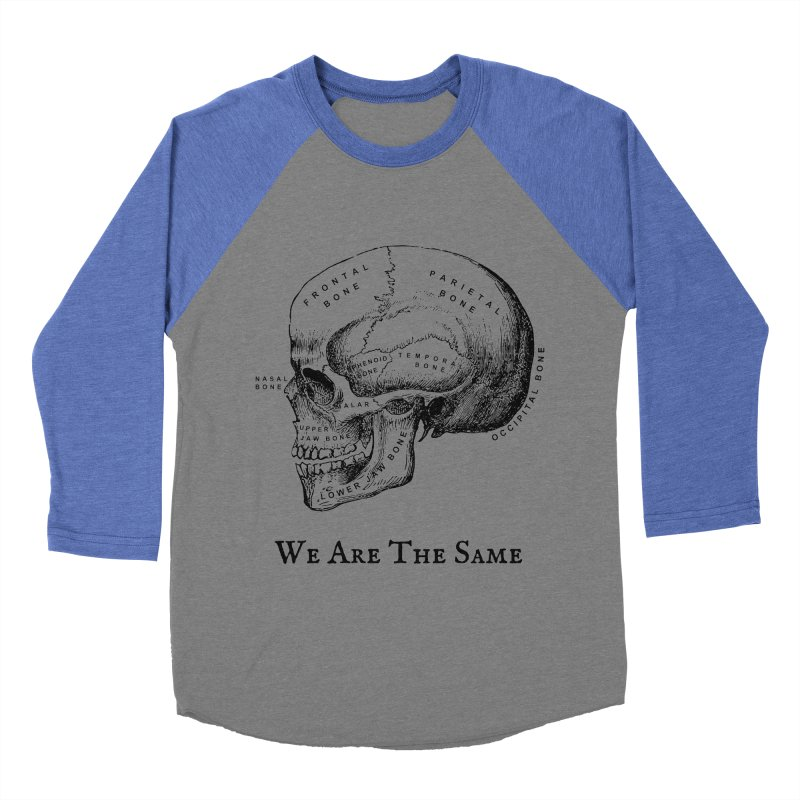 We Are The Same (Black Ink) Men's Baseball Triblend Longsleeve T-Shirt by Dark Helix's Artist Shop