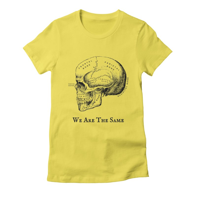 We Are The Same (Black Ink) Women's T-Shirt by Dark Helix's Artist Shop