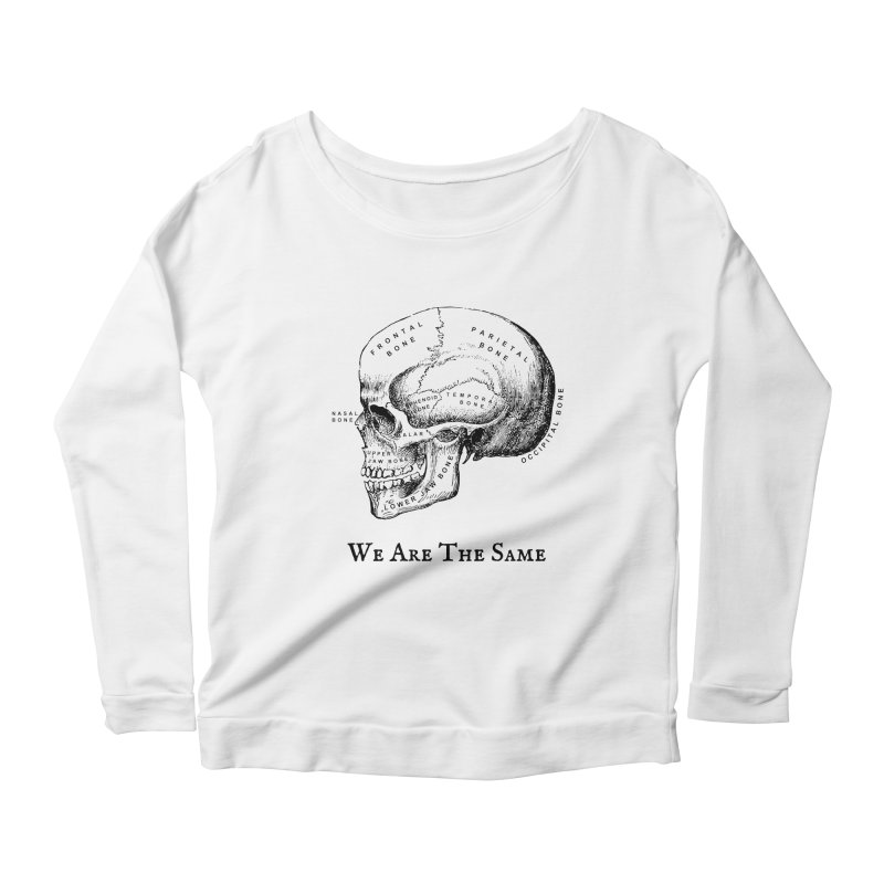 We Are The Same (Black Ink) Women's Scoop Neck Longsleeve T-Shirt by Dark Helix's Artist Shop