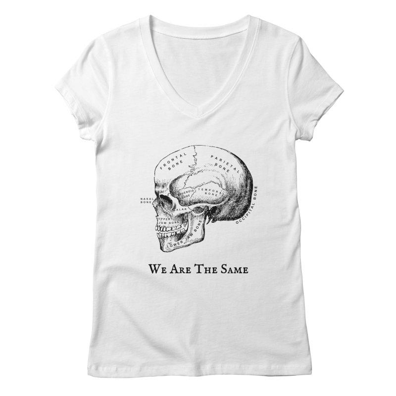 We Are The Same (Black Ink) Women's Regular V-Neck by Dark Helix's Artist Shop