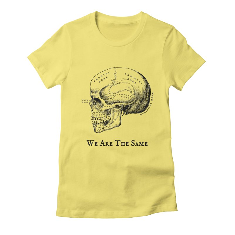 We Are The Same (Black Ink) Women's Fitted T-Shirt by Dark Helix's Artist Shop