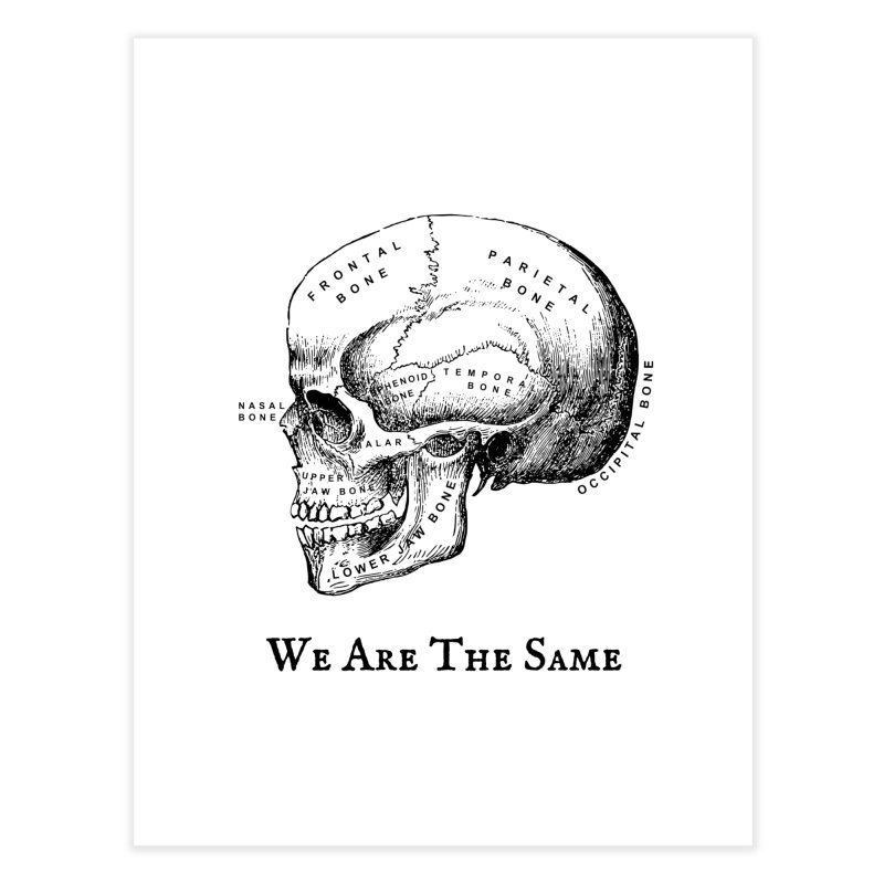 We Are The Same (Black Ink) Home Fine Art Print by Dark Helix's Artist Shop