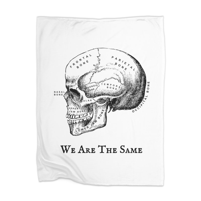 We Are The Same (Black Ink) Home Blanket by Dark Helix's Artist Shop