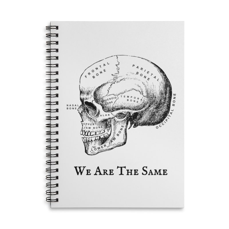 We Are The Same (Black Ink) Accessories Lined Spiral Notebook by Dark Helix's Artist Shop