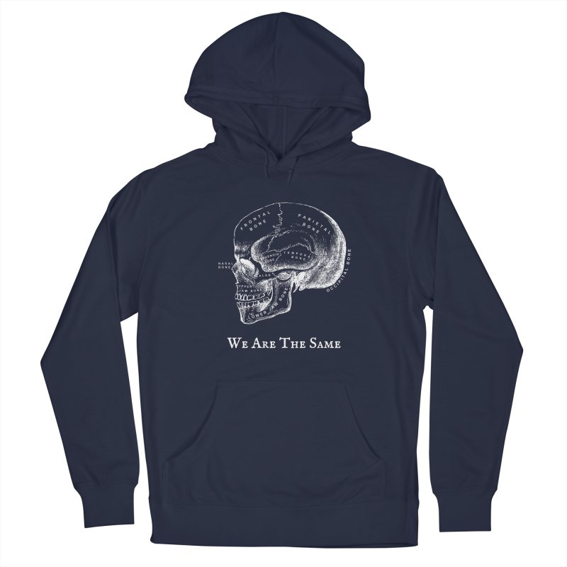 We Are The Same (White Ink) Men's Pullover Hoody by Dark Helix's Artist Shop