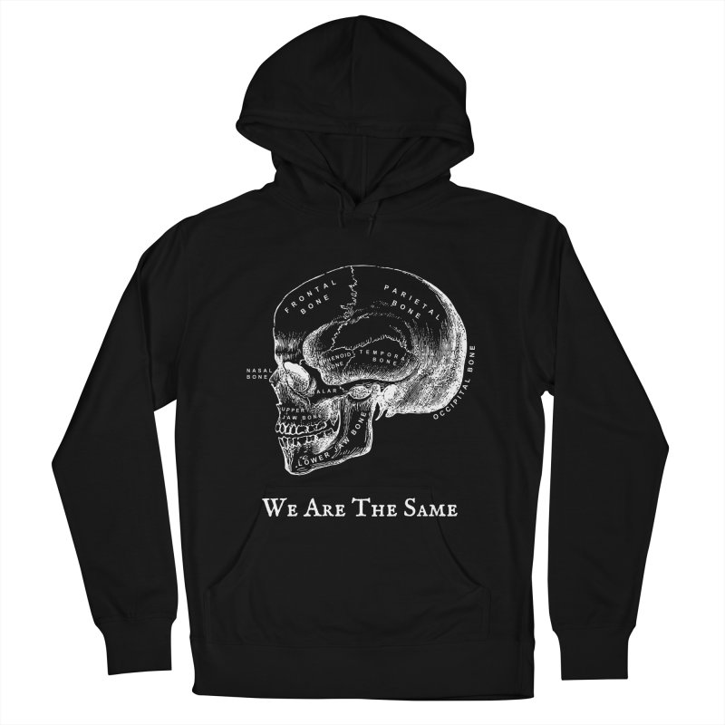 We Are The Same (White Ink) Women's French Terry Pullover Hoody by Dark Helix's Artist Shop