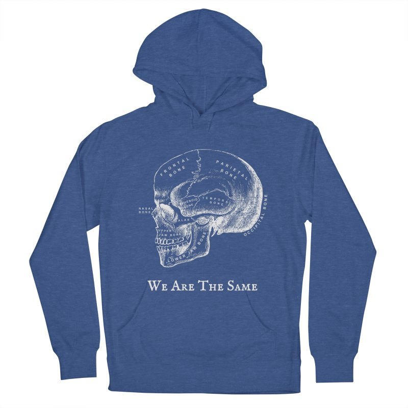 We Are The Same (White Ink) Men's French Terry Pullover Hoody by Dark Helix's Artist Shop