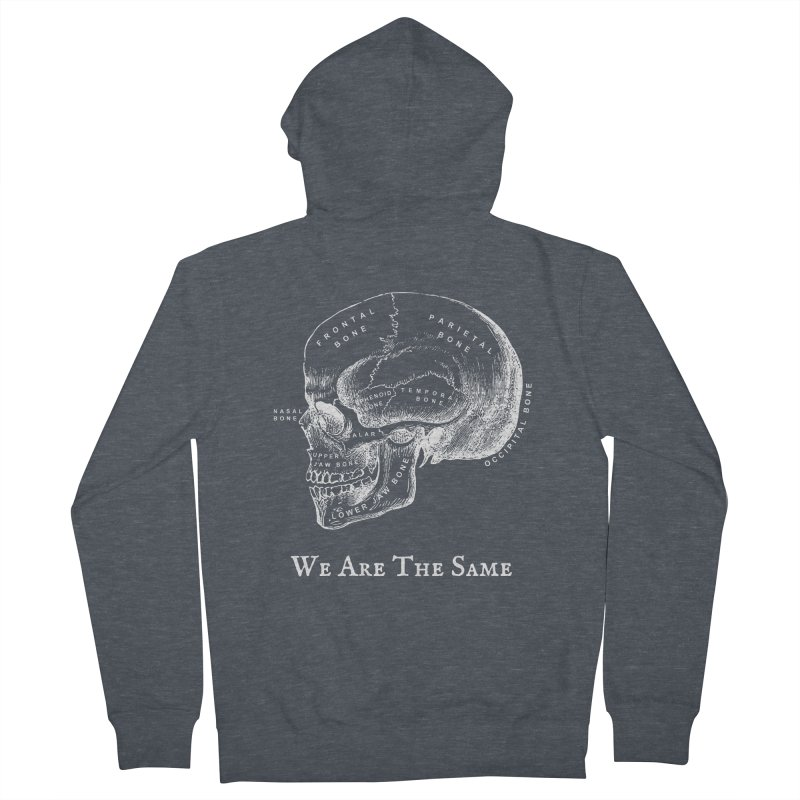 We Are The Same (White Ink) Women's French Terry Zip-Up Hoody by Dark Helix's Artist Shop