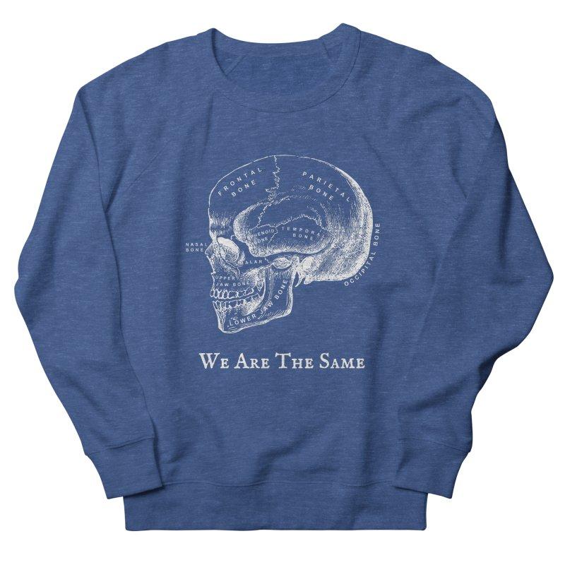 We Are The Same (White Ink) Women's Sweatshirt by Dark Helix's Artist Shop