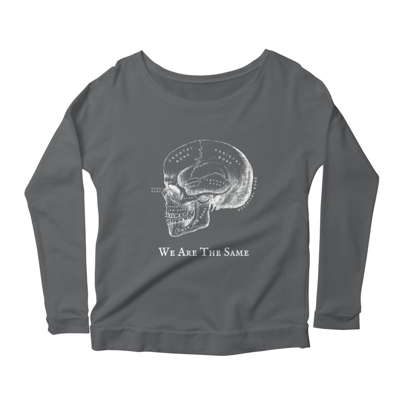 We Are The Same (White Ink) Women's Scoop Neck Longsleeve T-Shirt by Dark Helix's Artist Shop