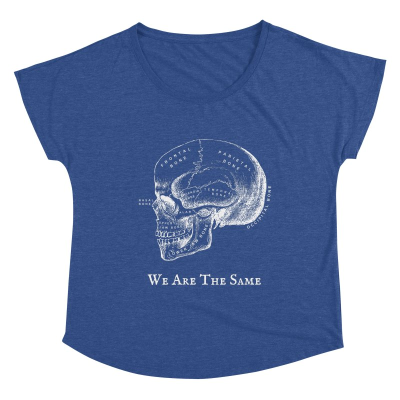 We Are The Same (White Ink) Women's Dolman Scoop Neck by Dark Helix's Artist Shop