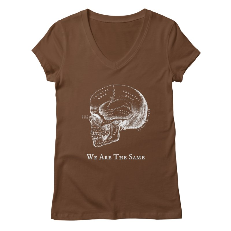 We Are The Same (White Ink) Women's Regular V-Neck by Dark Helix's Artist Shop