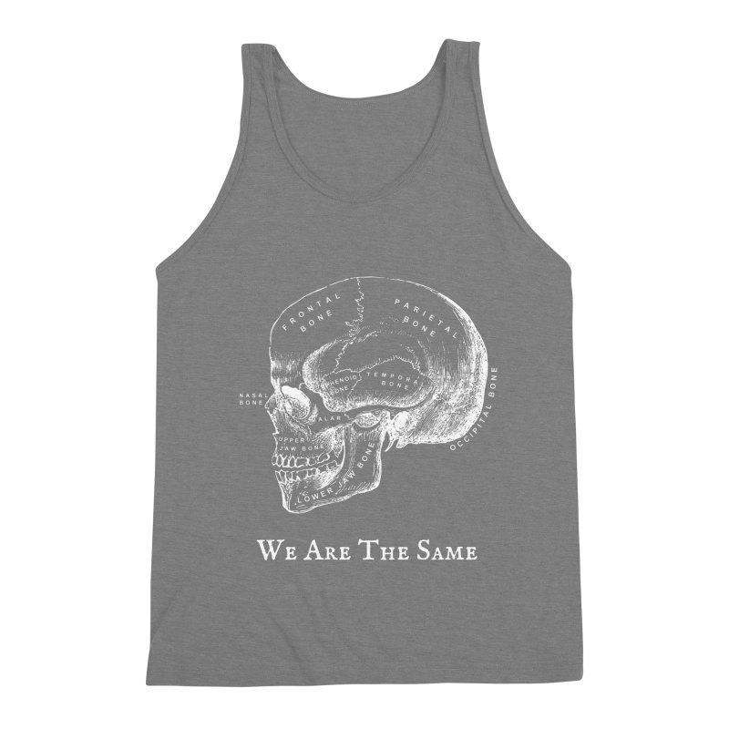 We Are The Same (White Ink) Men's Triblend Tank by Dark Helix's Artist Shop