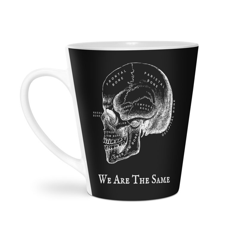 We Are The Same (White Ink) Accessories Latte Mug by Dark Helix's Artist Shop