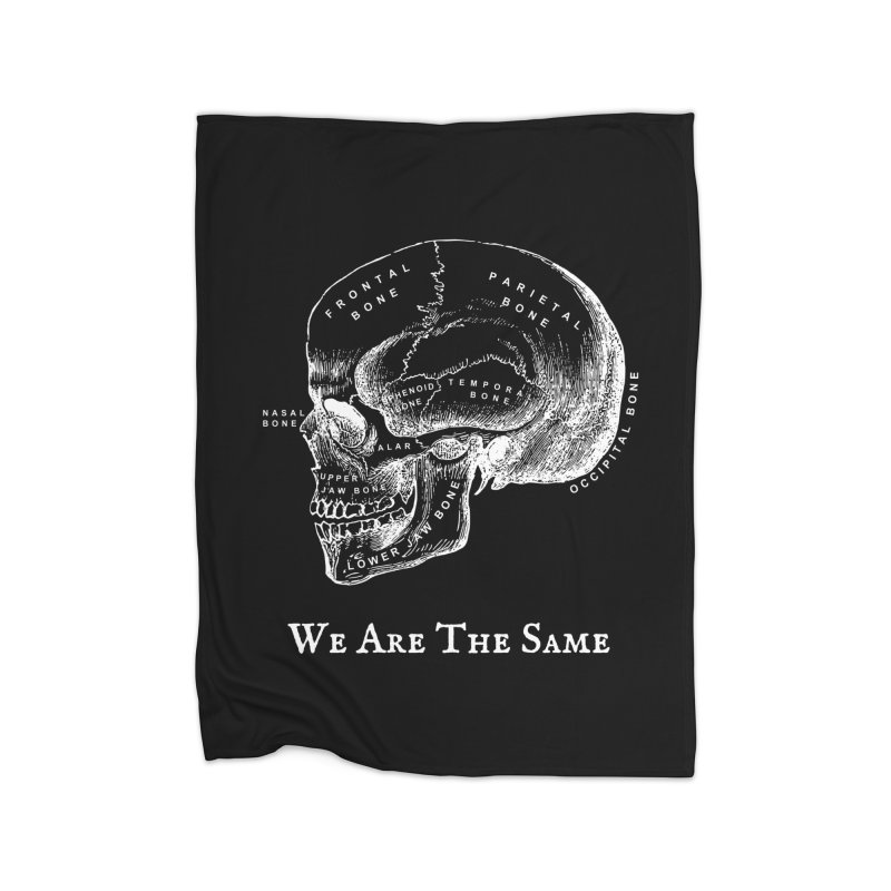 We Are The Same (White Ink) Home Fleece Blanket Blanket by Dark Helix's Artist Shop