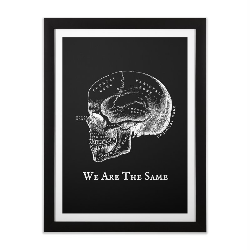 We Are The Same (White Ink) Home Framed Fine Art Print by Dark Helix's Artist Shop