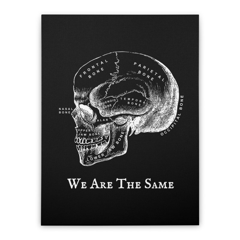 We Are The Same (White Ink) Home Stretched Canvas by Dark Helix's Artist Shop