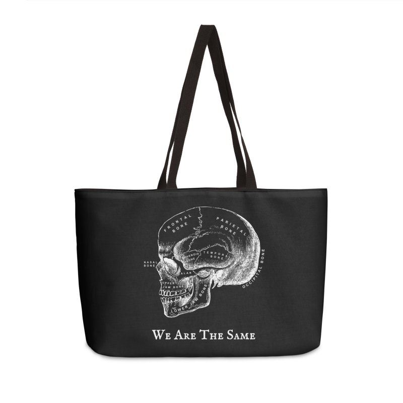 We Are The Same (White Ink) Accessories Weekender Bag Bag by Dark Helix's Artist Shop
