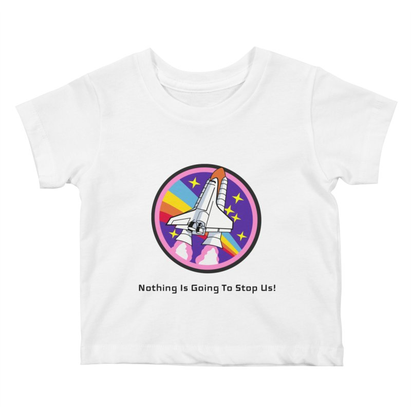 Optimistic Rocket Kids Baby T-Shirt by Dark Helix's Artist Shop