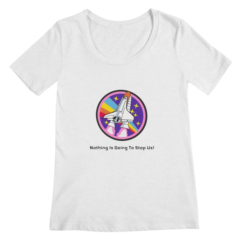 Optimistic Rocket Women's Regular Scoop Neck by Dark Helix's Artist Shop