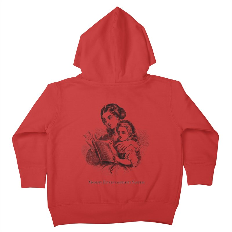 Mommy Entertainment System Kids Toddler Zip-Up Hoody by Dark Helix's Artist Shop