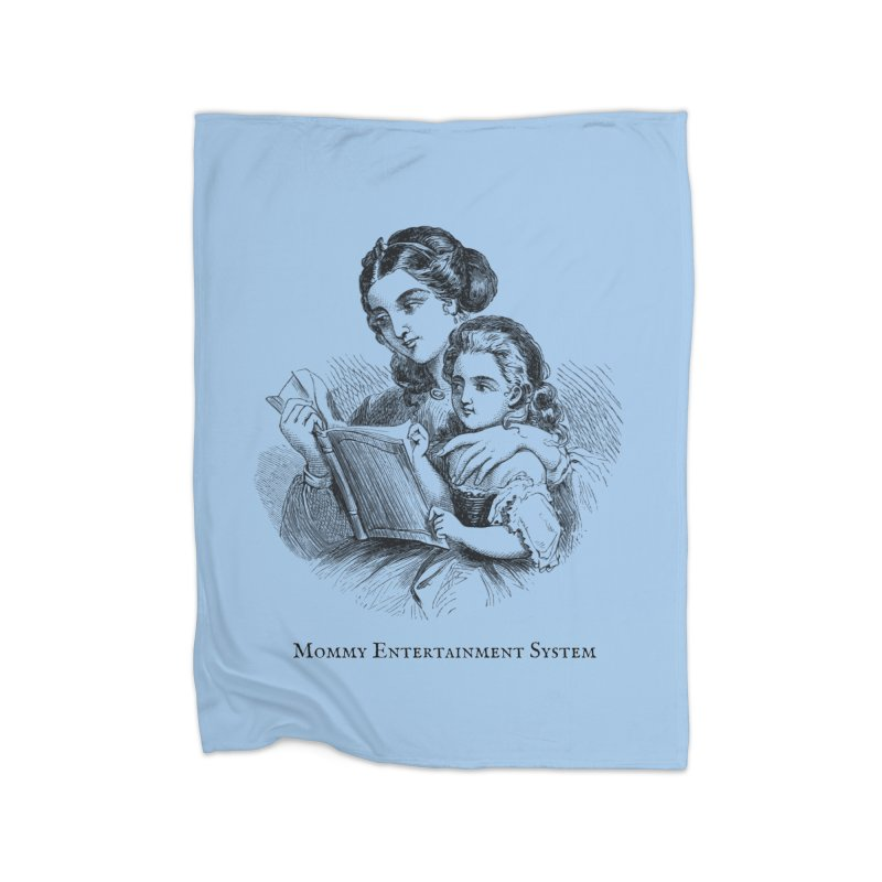 Mommy Entertainment System Home Fleece Blanket Blanket by Dark Helix's Artist Shop
