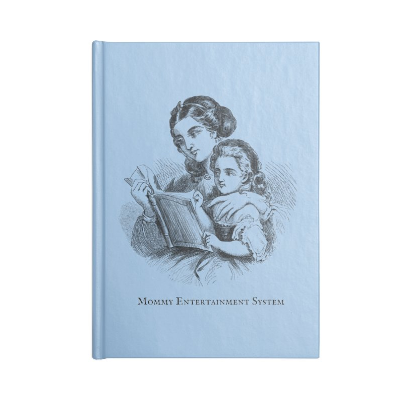 Mommy Entertainment System Accessories Lined Journal Notebook by Dark Helix's Artist Shop