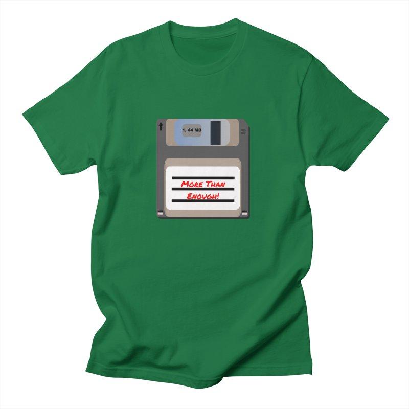 More Than Enough! Men's T-Shirt by Dark Helix's Artist Shop