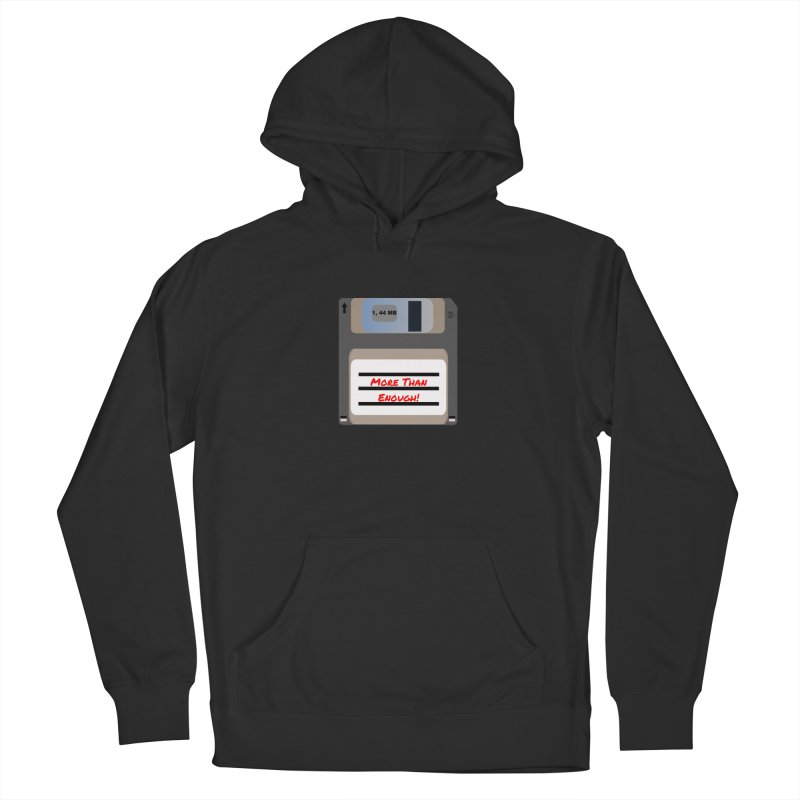 More Than Enough! Women's Pullover Hoody by Dark Helix's Artist Shop