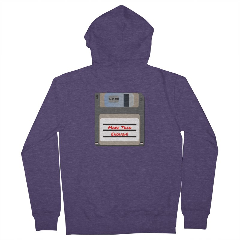 More Than Enough! Men's Zip-Up Hoody by Dark Helix's Artist Shop