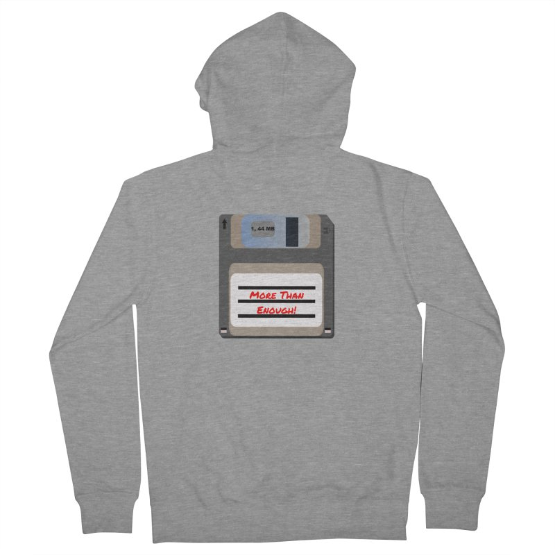 More Than Enough! Men's French Terry Zip-Up Hoody by Dark Helix's Artist Shop