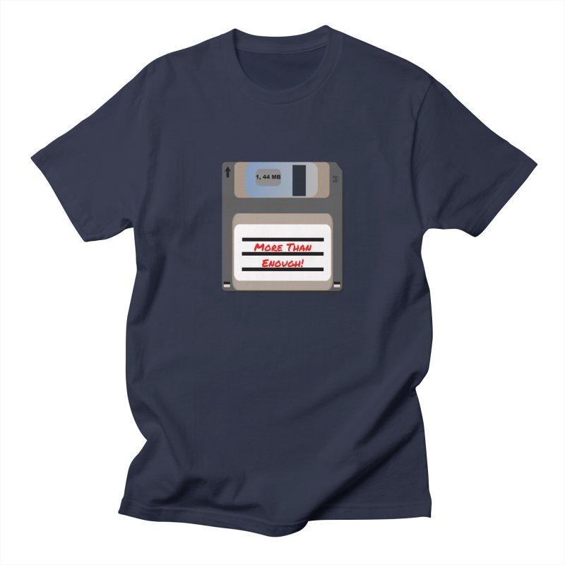 More Than Enough! Women's Regular Unisex T-Shirt by Dark Helix's Artist Shop