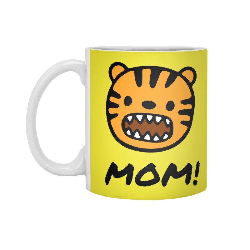 Tiger Mom Accessories Standard Mug by Dark Helix's Artist Shop